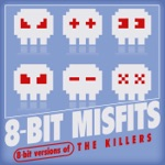 8-Bit Versions of the Killers