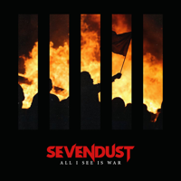 Sevendust - All I See Is War artwork