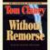 Tom Clancy - Without Remorse (Unabridged)
