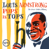 Pops Is Tops: The Verve Studio Albums - Louis Armstrong