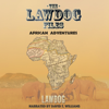 D. LawDog - The LawDog Files: African Adventures (Unabridged)  artwork