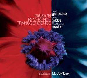 Benito Gonzalez, Gerry Gibbs & Essiet Okon Essiet - Passion Reverence Transcendence