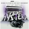 Get Up (Rattle) [feat. Far East Movement] - Single, Bingo Players
