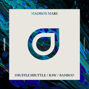 Shuffle Shuttle / Raw / Bamboo - Single Mp3 Download