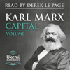 Capital: Volume 1: A Critique of Political Economy (Unabridged) - Karl Marx, Samuel Moore - translation & Edward Aveling - translation
