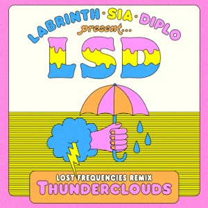 Thunderclouds (feat. Sia, Diplo & Labrinth) [Lost Frequencies Remix] - Single Mp3 Download