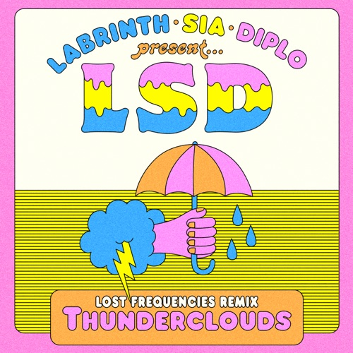 LSD - Thunderclouds (feat. Sia, Diplo & Labrinth)