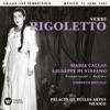 Verdi: Rigoletto (1952 - Mexico City) - Callas Live Remastered, Maria Callas