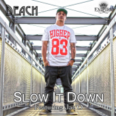 Slow It Down (feat. Jae'O)