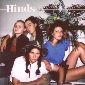 Hinds - Finally Floating