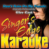 [Download] Don't Rain On My Parade (Originally Performed By Glee Cast) [Instrumental] MP3