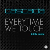 Everytime We Touch (B3nte Remix) - Single