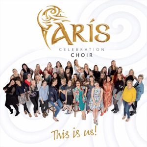 Arís Celebration Choir - This Is Me