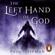 Paul Hoffman - The Left Hand of God (Unabridged)