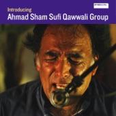 Ahmad Sham Sufi Qawwali Group - Dunya Kisa Ke Pyar Main (The Earth Is the Place of My Love)