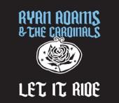 Ryan Adams - Let It Ride (Single Version)