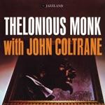Thelonious Monk & John Coltrane - Nutty