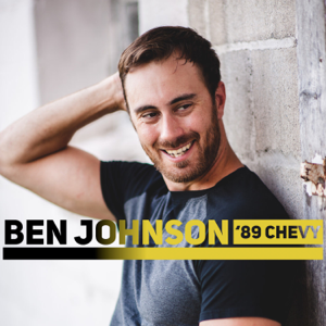 Ben Johnson - '89 Chevy
