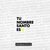 Tu Nombre Santo Es (feat. Miel San Marcos)