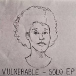 Vulnerable (Solo EP)
