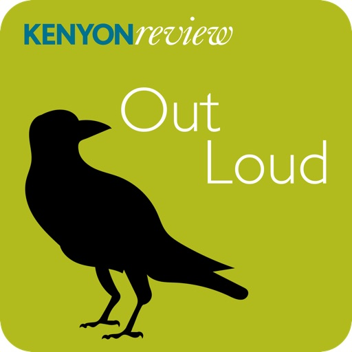 Cover image of Kenyon Review Out Loud
