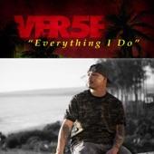 Ver5e - Everything I Do