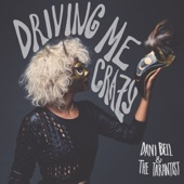 Dani Bell and the Tarantist - Driving Me Crazy