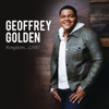 Kingdom...LIVE! - Geoffrey Golden