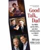 Bill Geist & Willie Geist - Good Talk, Dad  artwork