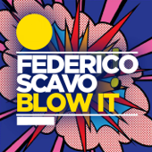 Blow It (Radio Edit)