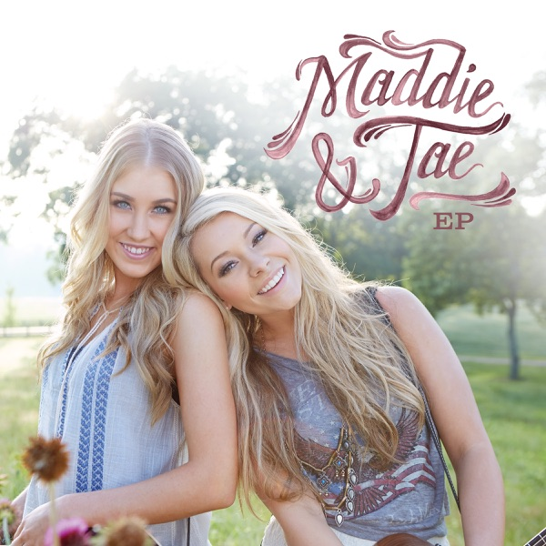 Maddie & Tae - EP