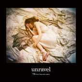 Unravel-TK from Ling tosite sigure