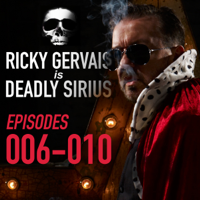 Ricky Gervais - Ricky Gervais Is Deadly Sirius: Episodes 6-10 artwork