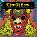 Thee Oh Sees - Ghost In the Trees