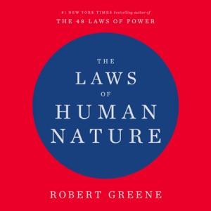 The Laws of Human Nature (Unabridged) - Robert Greene audiobook, mp3