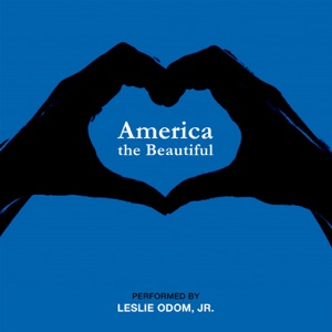 Leslie Odom, Jr. - America the Beautiful