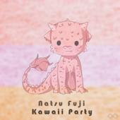 Kawaii Party - Natsu Fuji