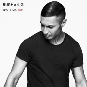 Burhan G - Jeg' I Live (2011)