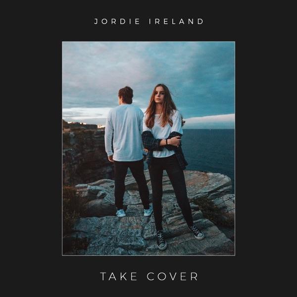 Jordie Ireland - Take Cover