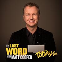The Last Word with Matt Cooper podcast