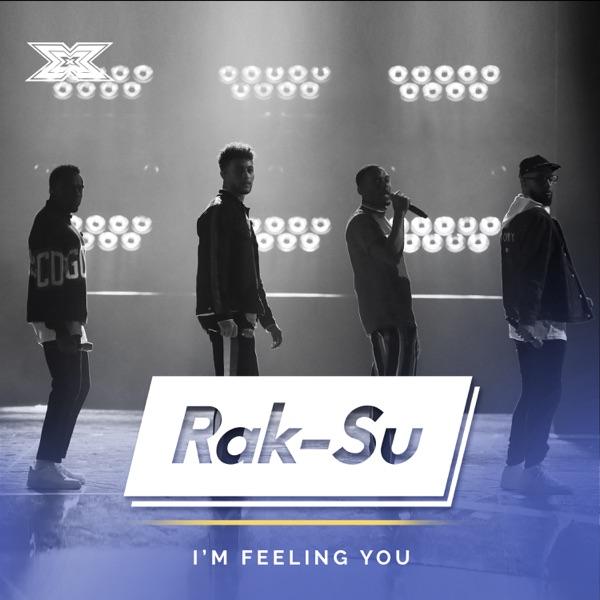 Rak-Su - I'm Feeling You