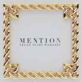 Mention - Fresh Start Worship