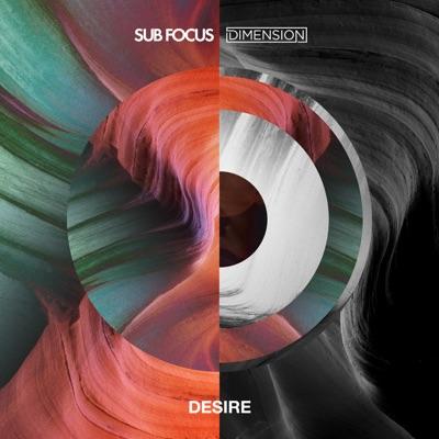 Desire - Single - Sub Focus