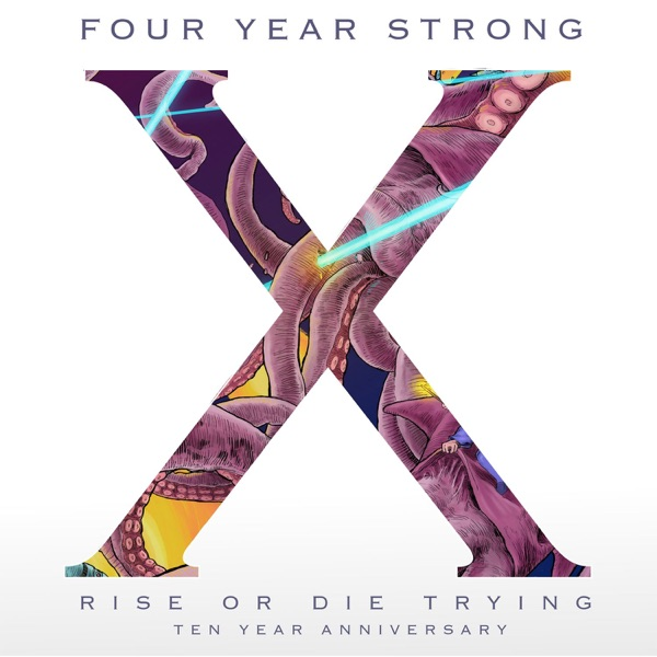Rise or Die Trying (10 Year Anniversary Edition)