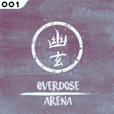 Arena - Single - Overdose