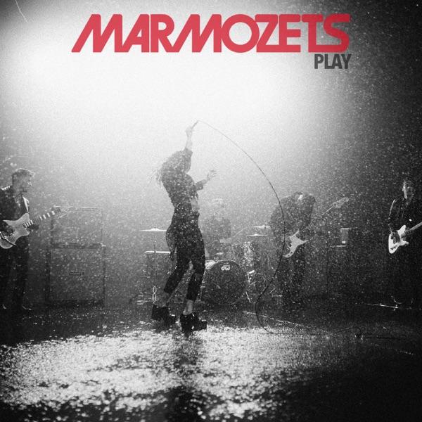 Marmozets - Play (Single) (2017)