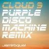 Cloud 9 (Purple Disco Machine Remix) - Single ジャケット写真