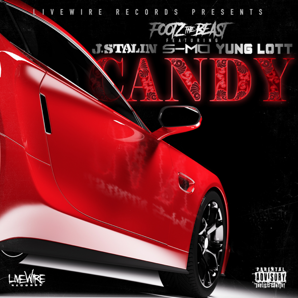 Candy Feat J Stalin S Mo Yung Lott Single By Footz The