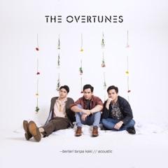 Download Lagu TheOvertunes – Berlari Tanpa Kaki (Acoustic Version) MP3