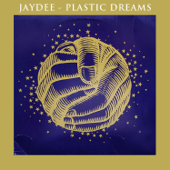 Plastic Dreams (Radio Edit) - Jaydee